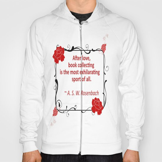 Book Collecting - Rosenbach Quote Hoody