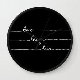 Love Laugh Live (Black) Wall Clock