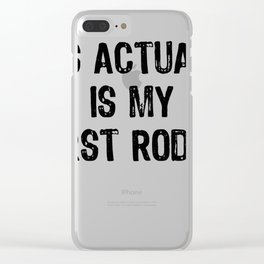 This Actually Is My First Rodeo Funny Cowboy Tee Shirt Clear iPhone Case