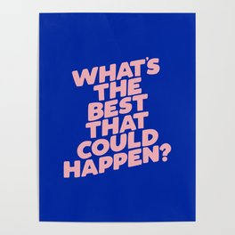 Whats The Best That Could Happen Poster