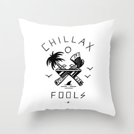 Chillax Fools Throw Pillow