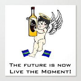 The Future is now, Live the moment! Canvas Print