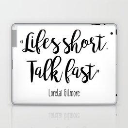 Gilmore Girls - Life's Short, Talk fast Laptop & iPad Skin