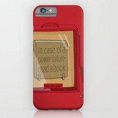 In case of a power failure: read a book iPhone 6 Slim Case