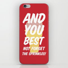 And You Best... iPhone Skin