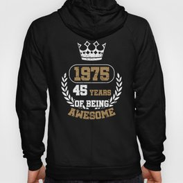 Gift Years of Being Awesome 1975 Hoody