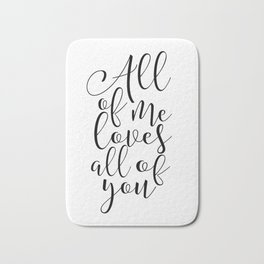 All of Me Loves All of You, Wedding gift, Anniversary Gift Wedding Printables Marriage Art Love Bath Mat