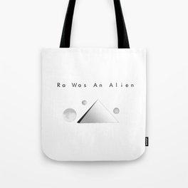 Ra Was An Alien Tote Bag