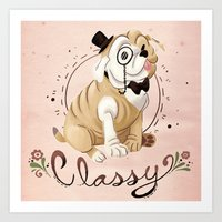 classy Art Prints featuring Classy by Jelly and Paul