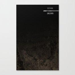 RETHINK UNLEARN Canvas Print