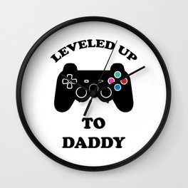 Leveled Up To Daddy Video Game Controller Funny Wall Clock