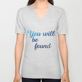 You will be found Unisex V-Neck