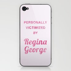 Personally Victimized by Regina George - Mean Girls movie iPhone & iPod Skin