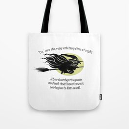 Tis Now The Witching Time Of Night Tote Bag