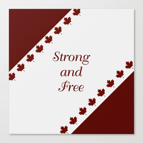 Canada - Strong and Free Canvas Print