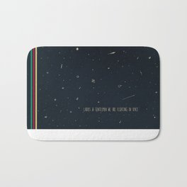 We are floating in space Bath Mat