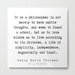 74   | Henry David Thoreau Quotes  | 190715 | Metal Print
