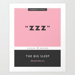 ZZZ - The Big Sleep (Candy Pink) Art Print