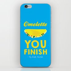 Omelette You Finish iPhone & iPod Skin
