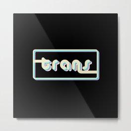 Groovy Trans Metal Print