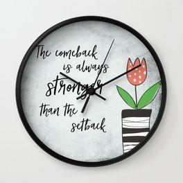 Inspirational Quote: Comebacks and Setbacks Wall Clock
