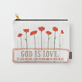 God is Love Carry-All Pouch