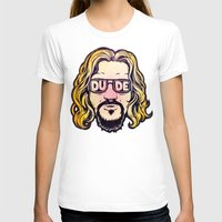 dude T-shirts featuring Dude by Beery Method