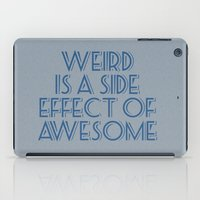 weird iPad Cases featuring Weird by Jude's
