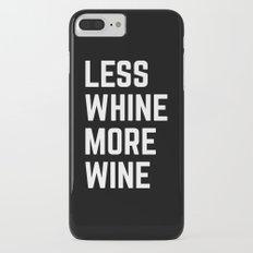 More Wine Funny Quote Slim Case iPhone 7 Plus