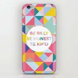 Be Silly Bright & Happy iPhone Skin