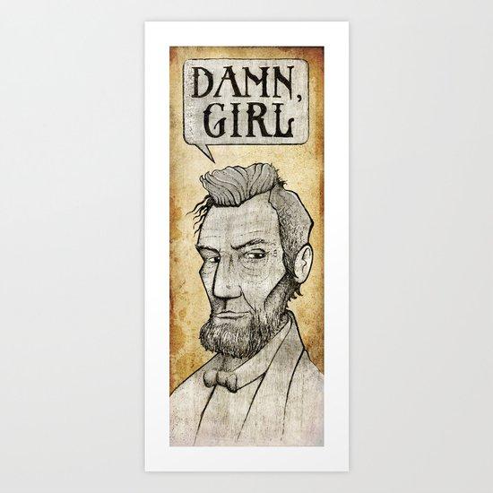 Damn, Lincoln Art Print