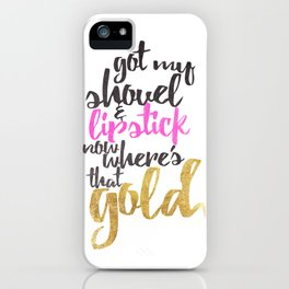 Girly Pink Gold Black Gold Digger Typography iPhone Case