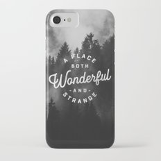 A Place Both Wonderful and Strange Slim Case iPhone 7