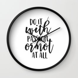 OFFICE WALL ART, Do It With Passion Or Not At All,Office Sign,Home Office Desk,Motivational Quote,Pr Wall Clock