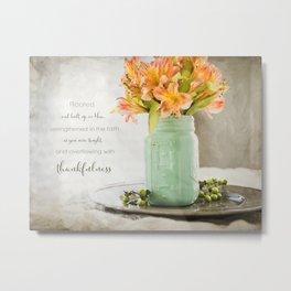 Thankfulness Metal Print