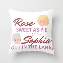 Rose Sweet as Pie, Sophia out in the Lanai Throw Pillow
