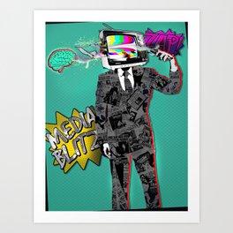 Media Blitz Art Print