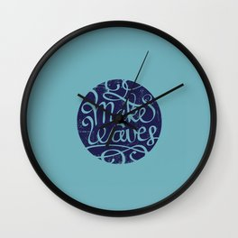 Make waves. Wall Clock