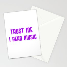 Trust Me I Read Music Stationery Cards