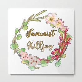 Feminist Killjoy - Floral Wreath Metal Print