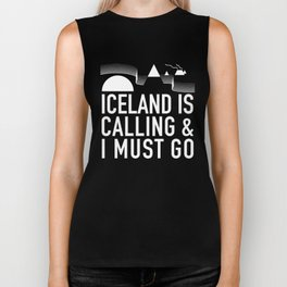 Iceland Is Calling And I Must Go Biker Tank