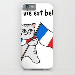La Vie Est Belle, Cute French Cat Design iPhone Case
