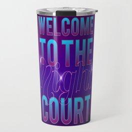 Welcome to the Night Court Travel Mug