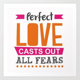Perfect Love Art Print