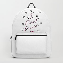 I Don't Care Backpack