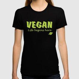 Vegan life begins here green letters T-shirt