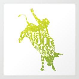Bull riding... shake your money maker! Art Print
