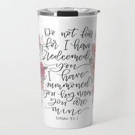 Isaiah 43:1 Florals Travel Mug