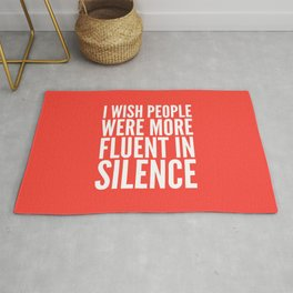 I Wish People Were More Fluent in Silence (Red) Rug