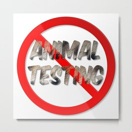 No Animal Testing Sign Metal Print